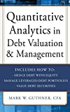 Quantitative Analytics in Debt Valuation & Management