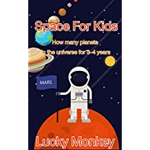 Space For Kids: How many planets in the universe for 3-4 years