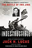 Indestructible: The Unforgettable Memoir of a