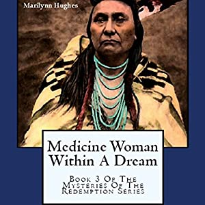 Medicine Woman Within a Dream Audiobook