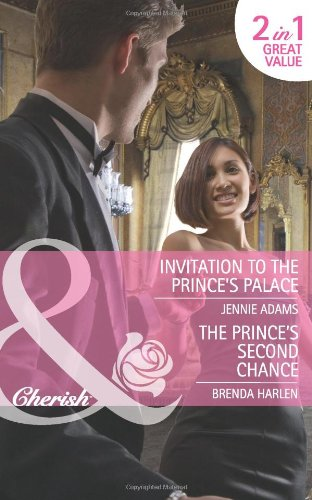 book cover of Invitation to the Prince\'s Palace / The Prince\'s Second Chance