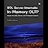 SQL Server Internals: In-Memory OLTP: Inside the SQL Server 2014 Hekaton Engine