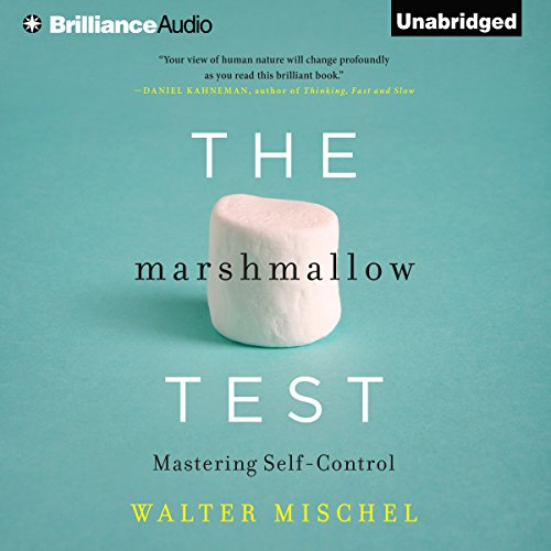 The Marshmallow Test: Mastering Self-Control cover