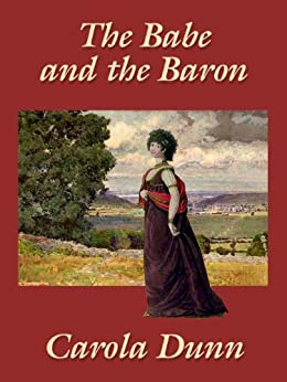 The Babe and the Baron by [Dunn, Carola]