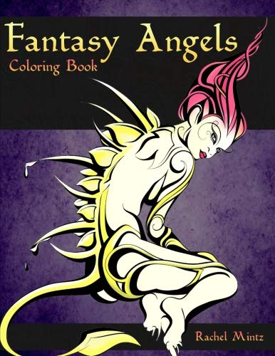 Fantasy Angels Coloring Book: Mystical Women Figures – Beautiful Divine and Demonic Art (Mild Nudity) Coloring for Adults 21+ ()