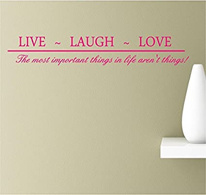 Amazoncom Evelyndavid Live Laugh Love The Most Important Things In
