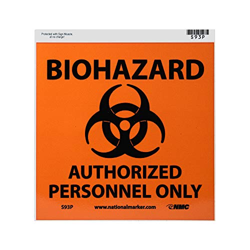 NMC S93P Graphic See Sign with Graphic, BIOHAZARD - AUTHORIZED PERSONNEL ONLY, 7 Width x 7 Height, Pressure Sensitive Vinyl, Black on Orange