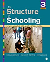 The Structure of Schooling: Readings in the Sociology of Education (NULL)