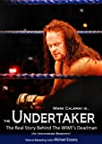 img - for The Undertaker: The Unauthorized Real Life Story of the WWE's Deadman book / textbook / text book