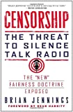 img - for Censorship: The Threat to Silence Talk Radio book / textbook / text book