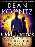Book Cover for Odd Thomas: You Are Destined to Be Together Forever (Short Story) (Kindle Single)