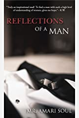 Reflections Of A Man Kindle Edition
