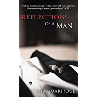 Reflections Of A Man (English Edition)