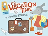 It's Vacation Time, Lerryn Korda, 0763648132
