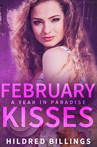 February Kisses (A Year In Paradise Book 2)