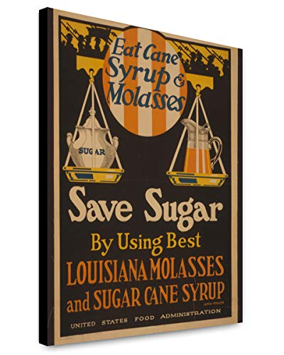 Canvas Print 12x15: Eat Cane Syrup & Molasses, Save Sugar by Using Best - Portrait 1916