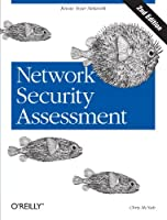 Network Security Assessment, 2nd Edition Front Cover