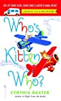 Who's Kitten Who? (Reigning Cats and Dogs Mystery)