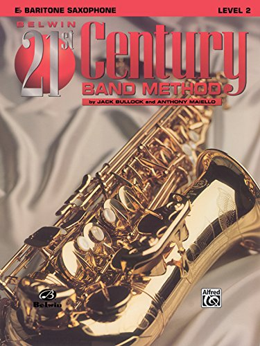 Belwin 21st Century Band Method, Level 2: E-flat Baritone Saxophone