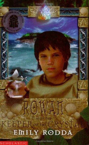 Rowan and the Keeper of the Crystal (Rowan of Rin) by Emily Rodda (2003-03-01)