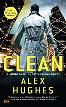 Clean: A Mindspace Investigations Novel by [Hughes, Alex]