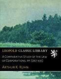 img - for A Comparative Study of the Law of Corporations, pp. [267-435] book / textbook / text book