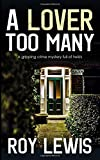 A LOVER TOO MANY a gripping crime mystery full of twists