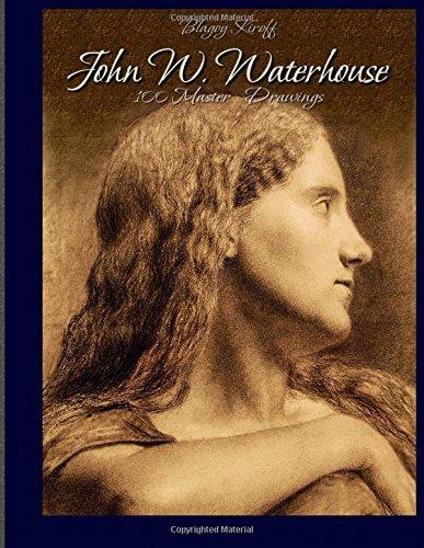 John W. Waterhouse: 100 Master Drawings ebook