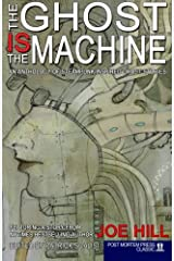The Ghost IS the Machine Paperback