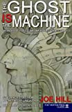 img - for The Ghost IS the Machine book / textbook / text book