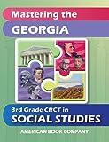 Mastering the Georgia 3rd Grade CRCT in Social Studies