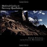 Medieval Castles in Germany, Rainer Strzolka, 1496158164