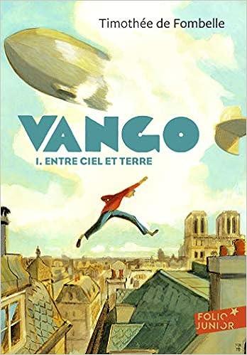 Vango 1 Entre Ciel Et Terre Thimothee De Fombelle 9782070630431 Amazon Com Books