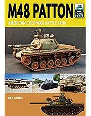 M48 Patton: American Cold War Battle Tank