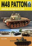 M48 Patton: American Cold War Battle Tank
