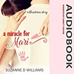 A Miracle For Mari | Suzanne D. Williams