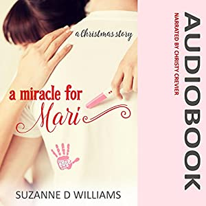 A Miracle For Mari Audiobook