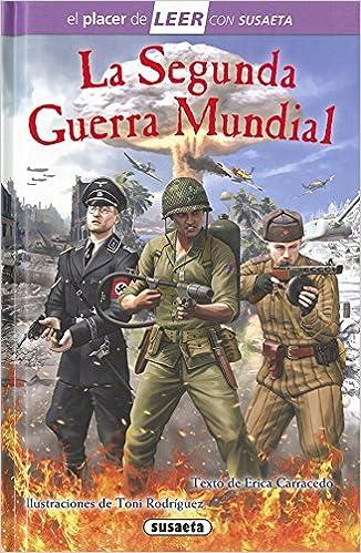 La Segunda Guerra Mundial por Susaeta Ediciones S A