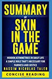 img - for Summary of Skin in the Game: Hidden Asymmetries in Daily Life By Nassim Nicholas Taleb book / textbook / text book
