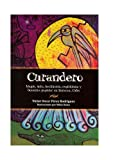 Curandero : Magia, mito hechiceria, espiritismo y botanica popular en Baracoa, Cuba, Victor Oscar Perez Rodriguez, 0971667551
