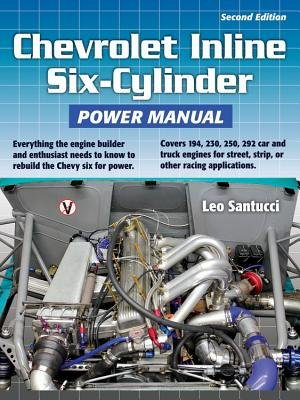Chevrolet Inline Six-Cylinder Power Manual[CHEV INLINE 6 CYLINDER POWE-2E][Paperback]