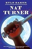 Nat Turner, Kyle Baker, 0810972271