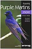 Bird Watchers Digest 325 Enjoying Purple Martins More Booklet