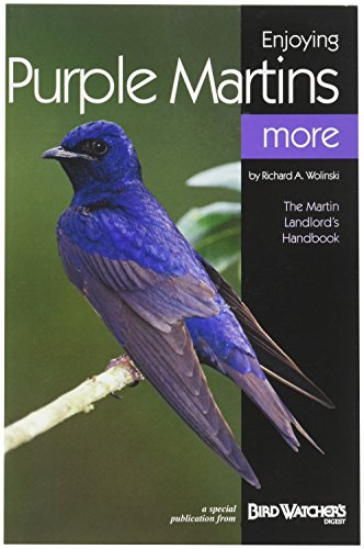 (Bird Watchers Digest 325 Enjoying Purple Martins More Booklet)