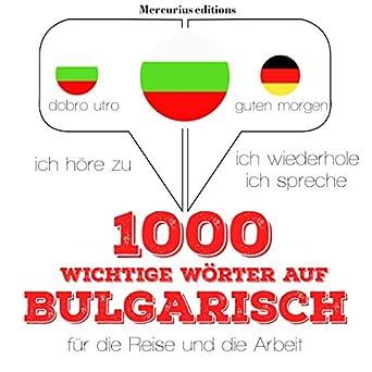 Amazoncom 1000 Wichtige Wörter Auf Bulgarisch Für Die