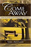 Come Away, Sheldon Arensen and Shel Arensen, 0825420431