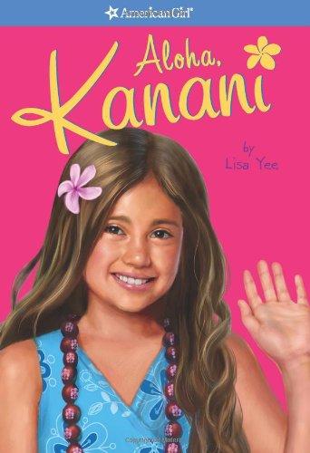Aloha, Kanani (American Girl) (Girl of the Year (Quality))