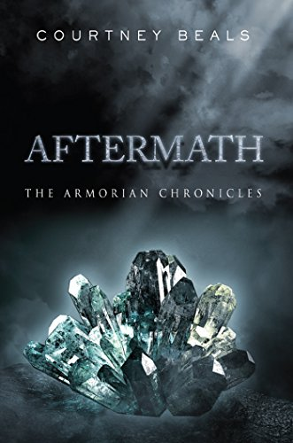 Book: Aftermath - The Armorian Chronicles by Courtney Beals