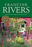 """""""Leota's Garden"""" av Francine Rivers"""