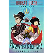 The Crown Of Kylthena: Monkey Queen Book Six